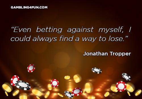 betting against myself