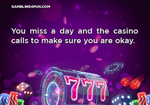 gambling jokes - missing a day in casino