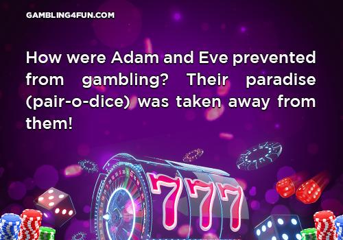 gambling jokes - Adam and Eva