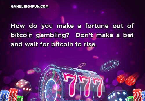 gambling jokes - bitcoin
