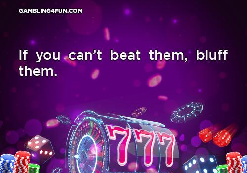 gambling jokes - bluffs