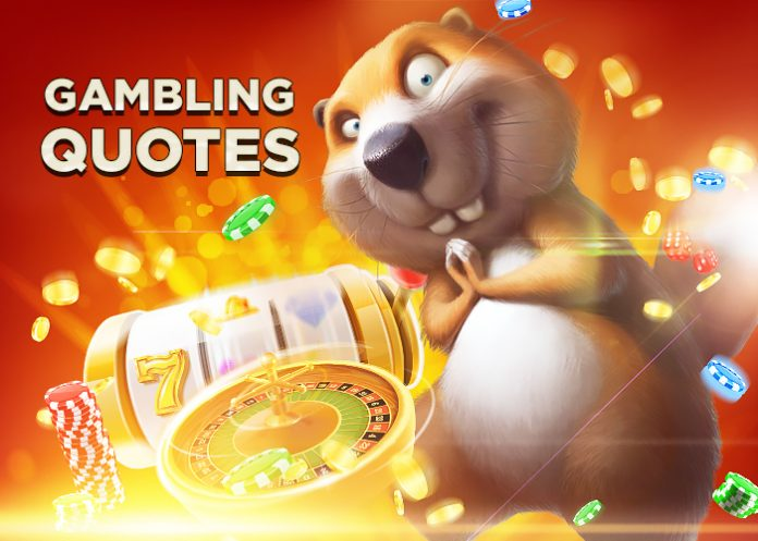 Betting Quotes From Celebrities and Famous Gamblers