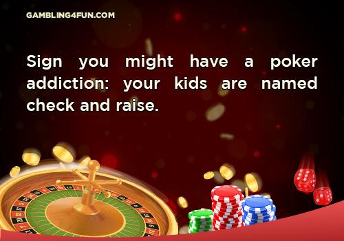 poker jokes - addiction