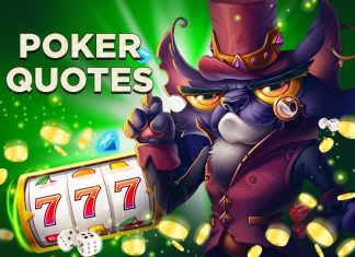 The Top List of the Strongest Poker Quotes